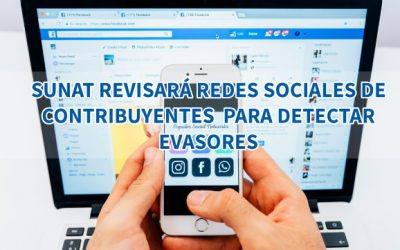 Sunat revisará las redes sociales de contribuyentes para detectar evasores