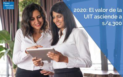 2020: Nuevo valor de la UIT es de 4300